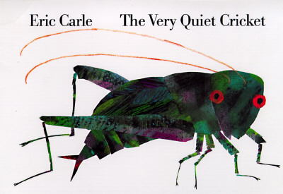 The Very Quiet Cricket By Carle, Eric